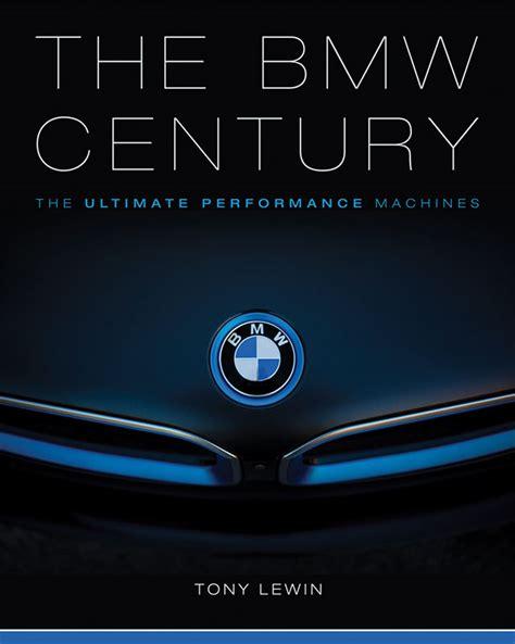 bmw century the bmw century dean s garage