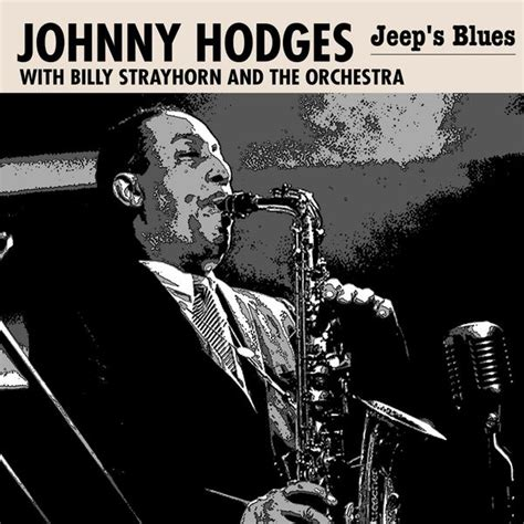 jeep s blues johnny hodges and listen to the