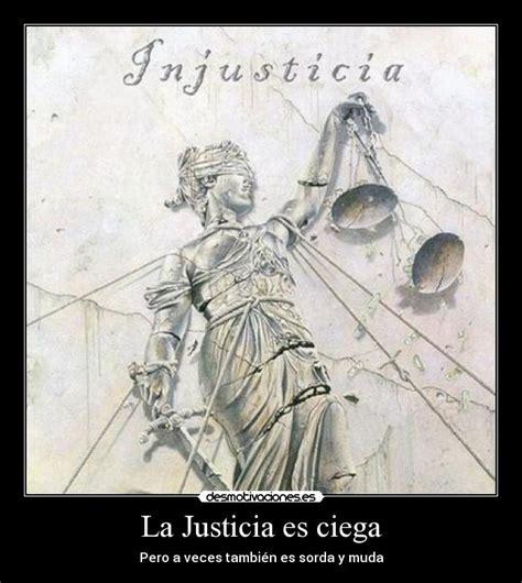 justicia ciega la trama la justicia es ciega desmotivaciones