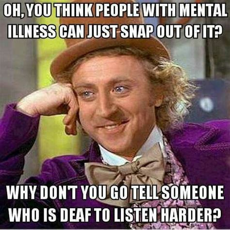 Mental Illness Meme - pinterest the world s catalog of ideas
