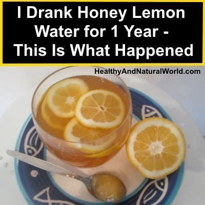 Lemon Water Detox Results by She Drank Honey Lemon Water The Results Are