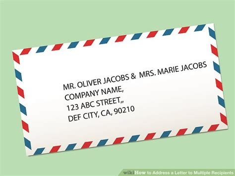 how to put an address on a letter how to address a letter to recipients 15 steps