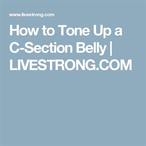 how to tone up stomach after c section 17 best ideas about c section belly on pinterest c