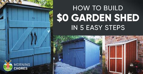 build   garden storage shed   inexpensive ideas