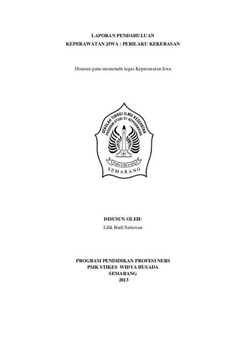 format askep jiwa perilaku kekerasan laporan pendahuluan perilaku kekerasan