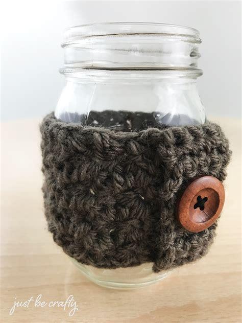 crochet pattern jar cozy crochet mason jar cozy pattern just be crafty
