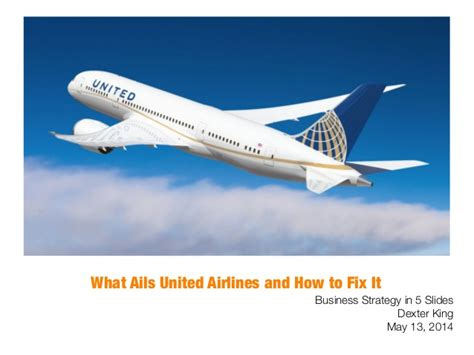 United Airlines Mba by What Ails United Continental And How To Fix It In 5 Slides