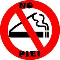 no smoking sign pie pie smoking sign funny grafitti pictures images photos