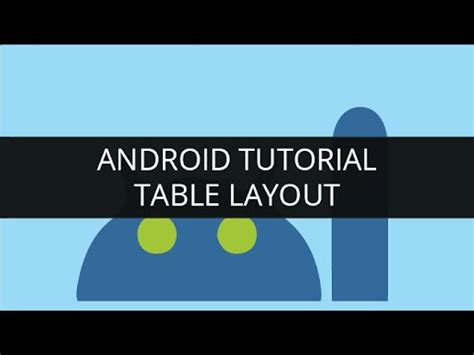 tutorial youtube android android tutorial table layout edureka youtube