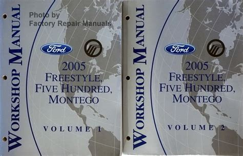 car repair manuals download 2005 ford five hundred seat position control 2005 ford freestyle five hundred mercury montego factory shop service manual set factory