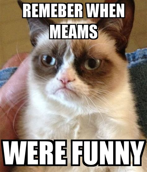 Funny Meams - remeber when meams were funny poster pokk43dtr keep