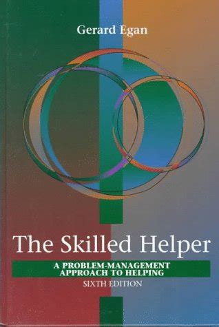 the skilled helper books the skilled helper a systematic approach to effective