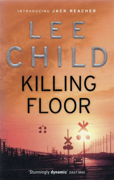 Killing Floor Novel by Journal Of A Bookworm Review Killing Floor By Child