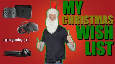 one christmas wish 1408885735 my christmas wish list son of a tech