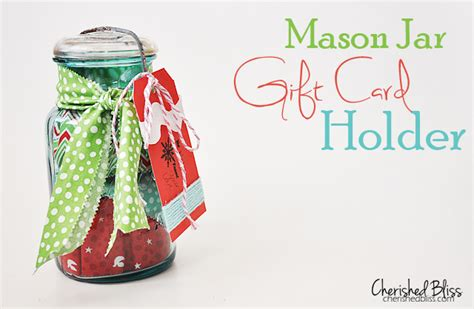 Gift Card Mason Jar - mason jar gift card holder it s all in the wrapping cherished bliss