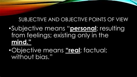 exles of objective and subjective statements subjective and objective point of view 2014