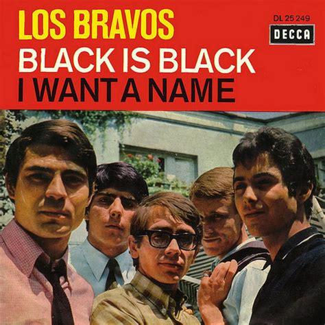 los bravos los bravos black is black i want a name vinyl at discogs