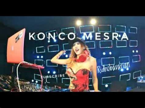 download mp3 dj konco mesra konco mesra nella karisma dj youtube