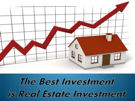 best real estate investments real estate investment is the best investment