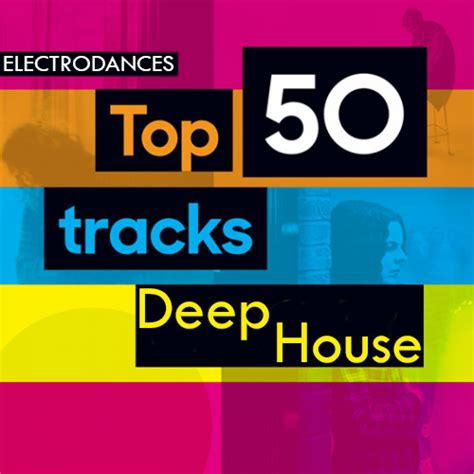 top deep house music top 50 треков deep house