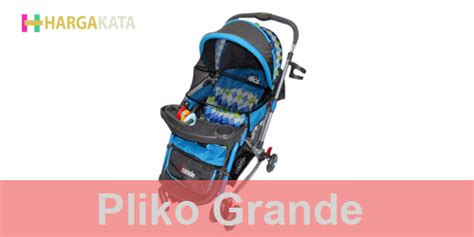Stroller Pliko Rodeo Bs389 Kereta Dorong Bayi 12 daftar harga produk stroller atau kereta dorong pliko