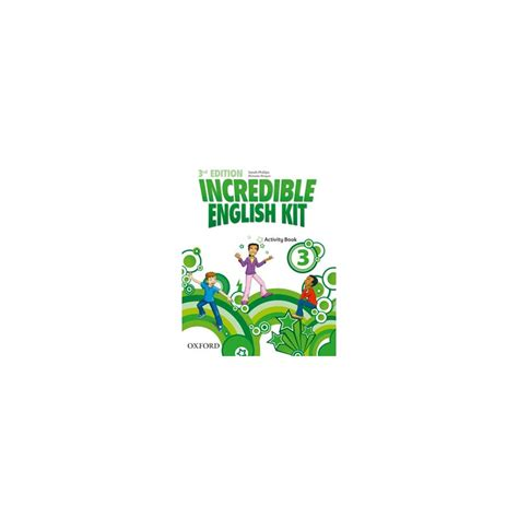 incredible english kit 3 incredible english kit 3 activity book ed oxford libroidiomas