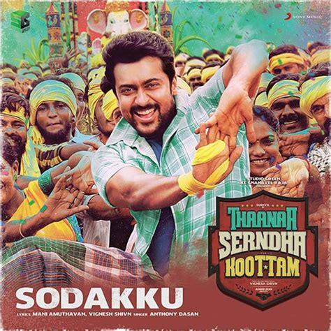 download mp3 from tsk sodakku mp3 song free download thaanaa serndha koottam tsk