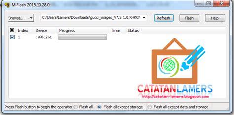 tutorial flash redmi note 4g tutorial flashing rom redmi note 4g dual sim gucci
