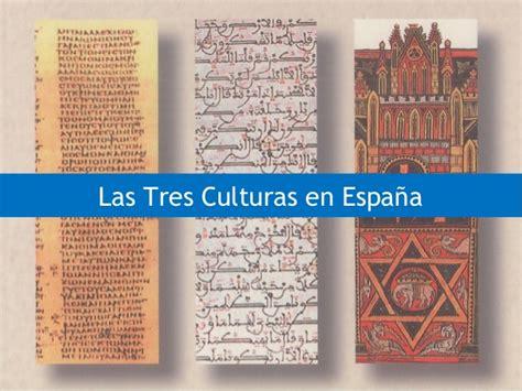 espaa tres milenios de 7 las tres culturas en espa 241 a