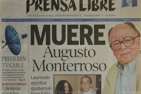 augusto de revolucionario 8490602174 augusto tito monterroso un escritor revolucionario