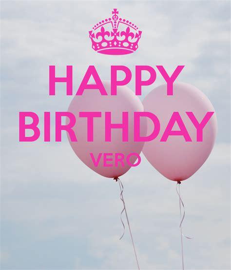 Imagenes De Happy Birthday Vero | happy birthday vero poster nanuka keep calm o matic