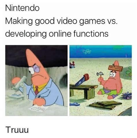 Making Memes Online - nintendo making good video games developing online