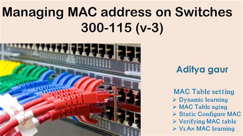 Mac Address Lookup Table Managing Mac Address Table Of Switches 300 115 V 3