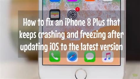 fix an iphone 8 plus that keeps crashing and freezing after updating ios to the version