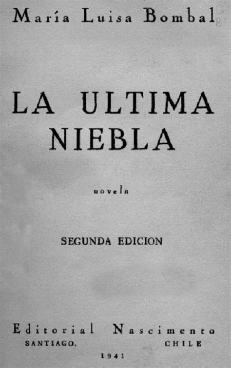 la ultima niebla 9 best images about my books on literatura pablo neruda and full of
