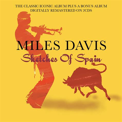 Sketches Of Spain by Davis Sketches Of Spain Not Now