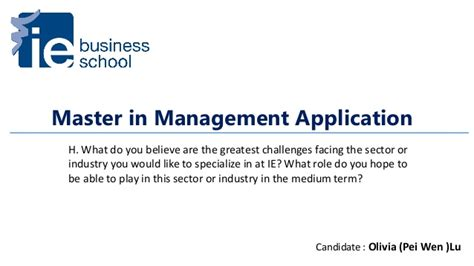 Ie Mba Application Login by Ie Business School Master In Management Application