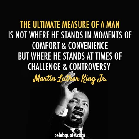 comfort of a man mlk quotes measure of a man quotesgram