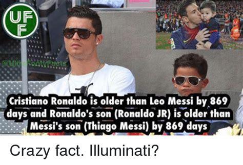 messi illuminati uf cristiano ronaldo is than leo messi by 869 days