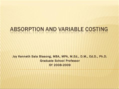Mpa Vs Mba Accounting by Absorption And Variable Costing Cost Accounting