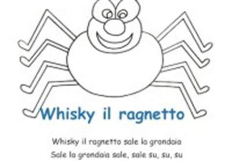 whiskey il ragnetto testo canzoni per bambini testo di canzoni per bambini da stare