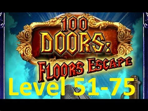 100 Doors Floors Escape Level 51 - 100 doors floors escape level 51 75 tower 100