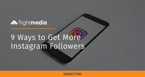 7 Ways To Get More Followers On by 9 Ways To Get More Instagram Followers