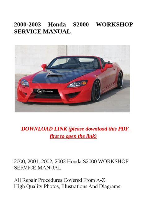 manual repair free 2005 honda s2000 auto manual service manual 2003 honda s2000 owners manual pdf 2000 2003 honda s2000 service repair