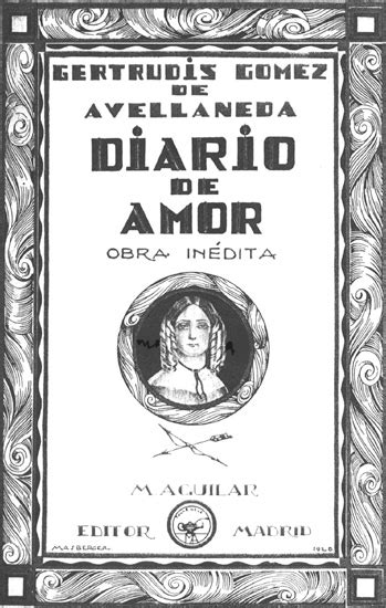 Diario de amor : obra inédita / Gertrudis Gómez de