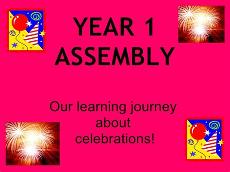 new year assembly for ks1 year 1 assembly celebrations