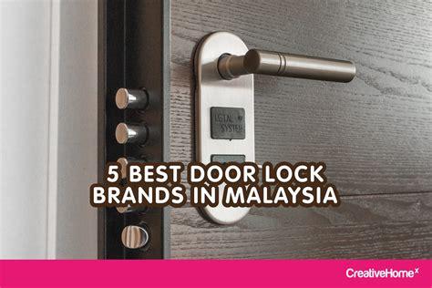 Best Brand Door Locks - 5 best door lock brands in malaysia malaysia s no 1