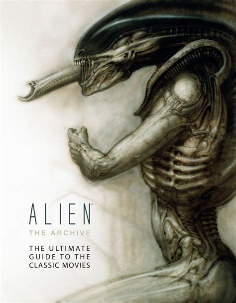 alien cookbook alien the archive ultimate guide to the movies hardcover