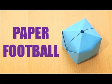 How Do I Make A Paper Football - how to make a paper football that blows up paper bomb