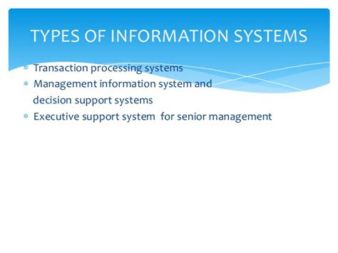 Information Systems Mba by Types O F Information Systems